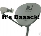 DirecTV is Back